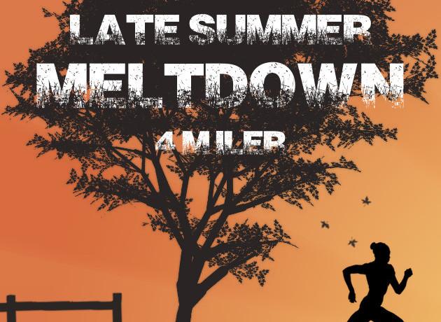 Late Summer Meltdown 4 miler